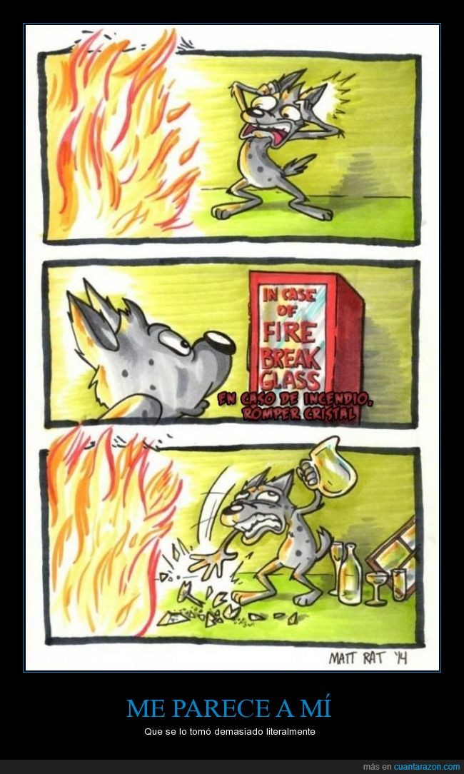 botella,copa,cristal,extintor,fuego,incendio,jarra,literal,lobo,perro,romper,vidrio