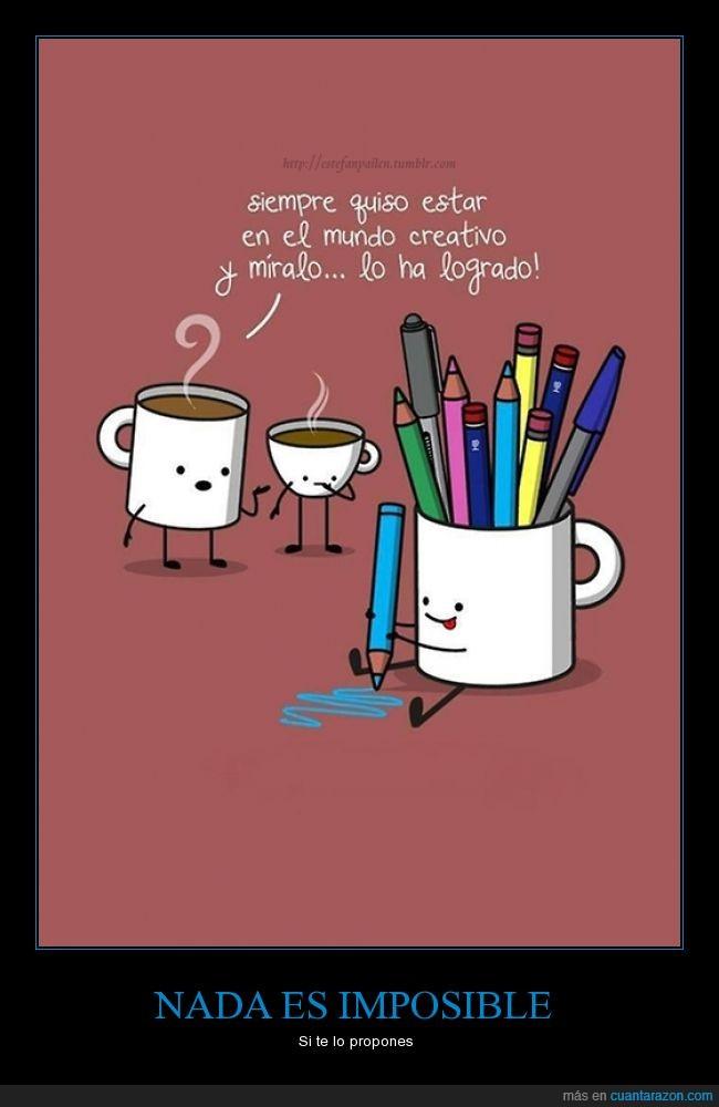 color,colores,creatividad,creativo,escribir,guardar,imposible,mente,metas,mundo,superación,taza
