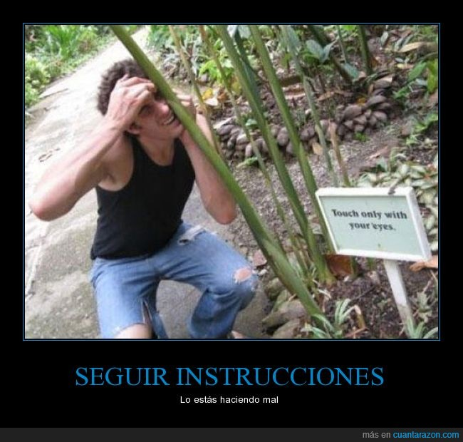 cartel,fail,ojos,plantas,tocar