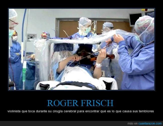 cirugía,músico.,operación,Roger Frisch,Violinista