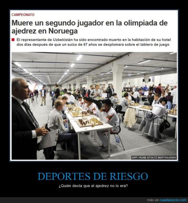 ajedrez,deporte,peligroso,riesgo