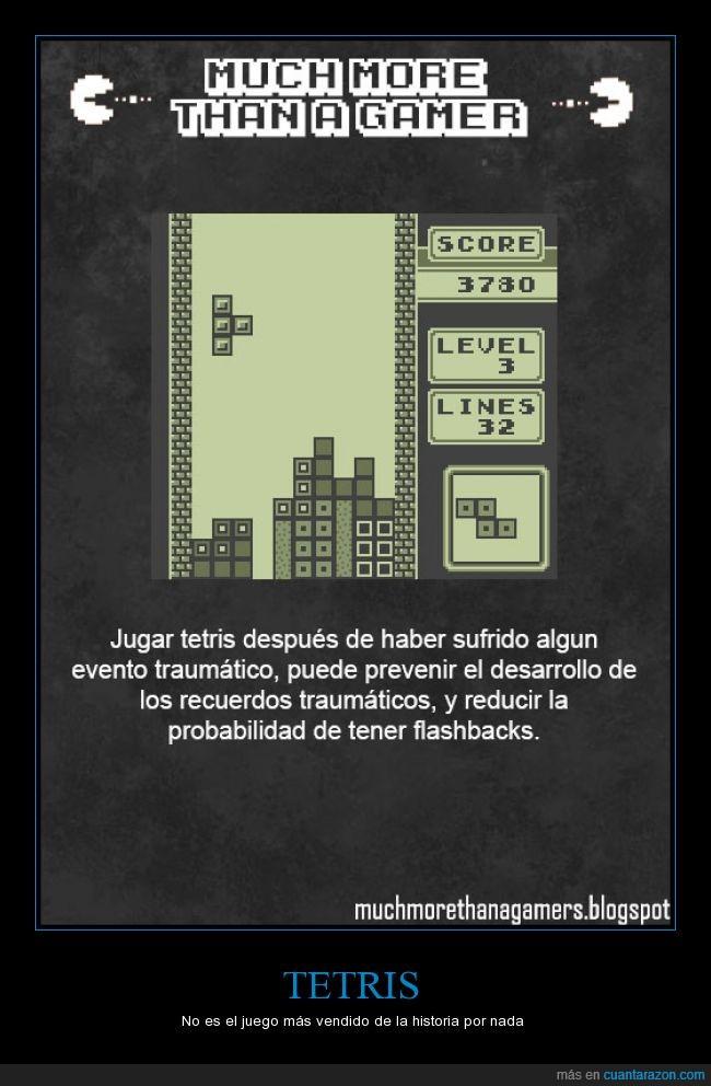 Much more than a gamer,Tetris,Trauma,Videojuegos