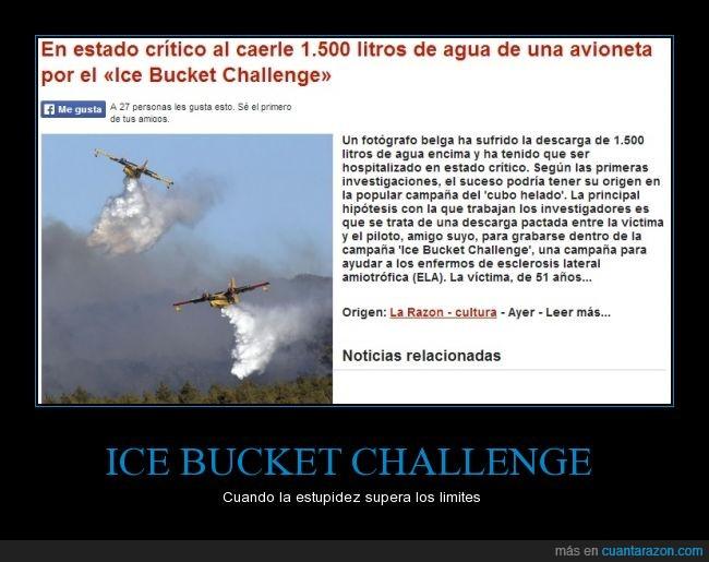 agua fria,avioneta,ELA,estupidez,fail,ice bucket chanllenfe