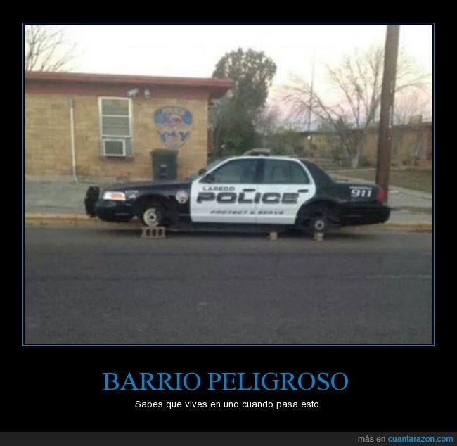barrio,coche,f*ck the police,peligroso,robar,ruedas,seguridad,vivir