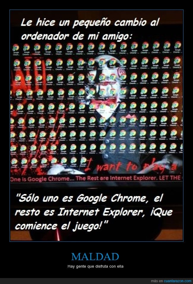 billy,divertirse,google chrome,IE,internet explorer,juego,maldad,saw