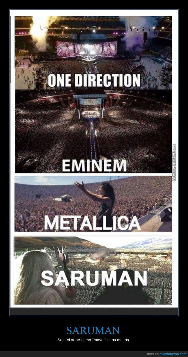 concierto,eminem,masas,metallica,saruman,unos...