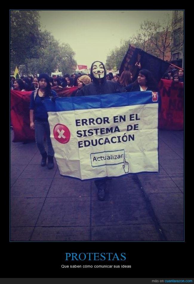 actualizar,annonymous,careta,educación,fallo,guy fawkes,ineptitud,manifestacion,mola,Protestas,sistema