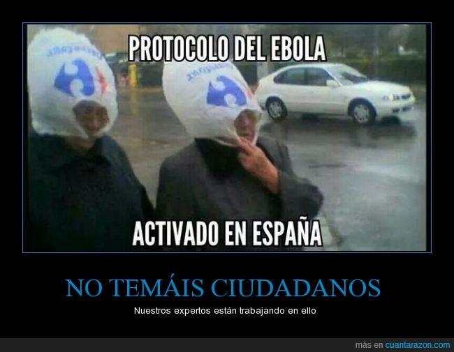 bolsa,cabeza,ebola,experto,lluvia,mojar,protocolo,sanidad,señor,señora