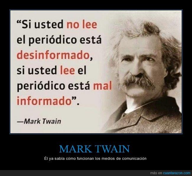 comunicación,mal informado,Mark Twain,periodico