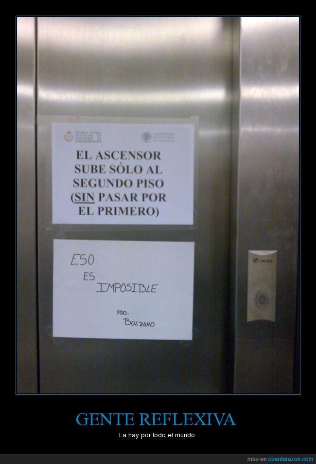 ascensor,cartel,estropeado,gente,imposible,pasar,piso,primero,reflexiva,segundo,subir