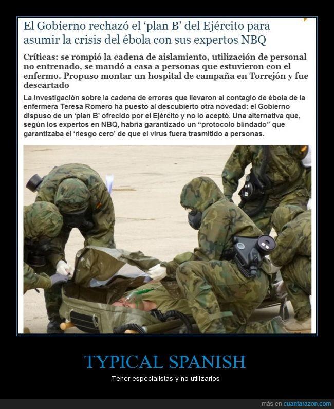 ebola,ejercito,gobierno,militar,opcion,protocolo,rechazar,spain is diferent