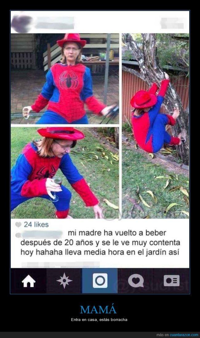 alcohol,borracha,casa,madre,mama,spiderman