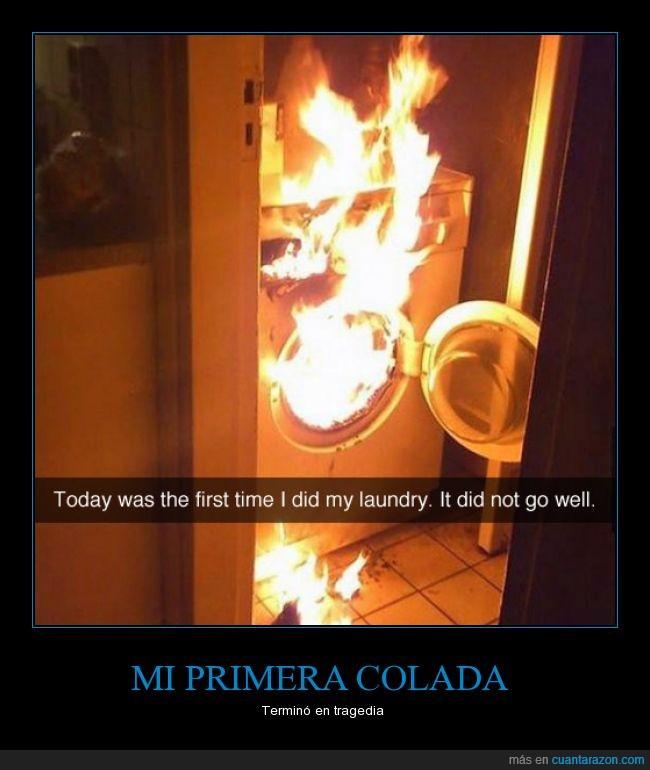 colada,fuego,incendio,lavadora,llama,primera vez