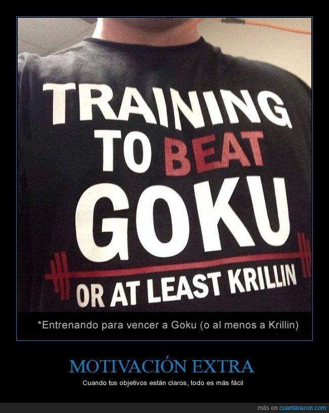 camiseta,entrenar,fuerte,fuerza,gimnasio,goku,krillin,motivacion,vencer