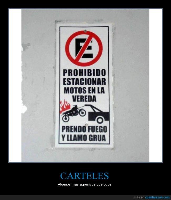 aparcar,cartel,estacionar,fuego,grua,moto,prohibido