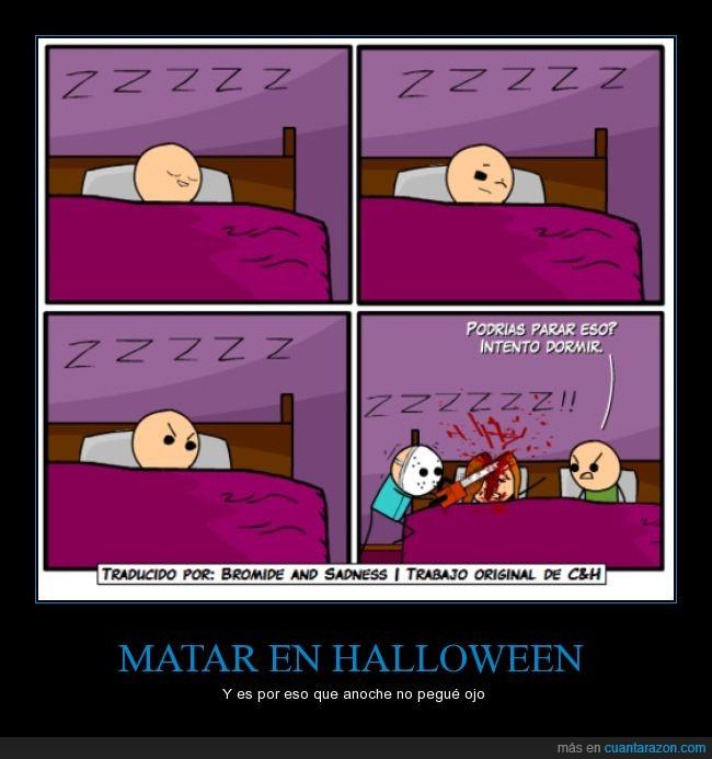 dormir,halloween,jason,molestar,ruido,vida,zz