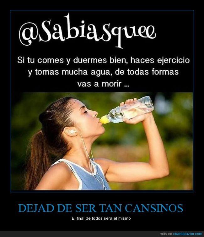 agua,beber,comer,comida,deporte,morir,sano,tanto runner,todos