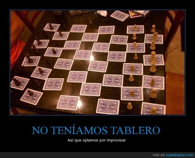 ajedrez,carta,cutre,improvisar,jugar,listo,mesa,mover,tablero