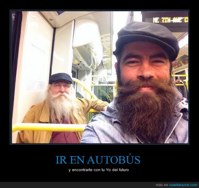 Autobus,Back to the Future,Barbas,Iguales,pelo
