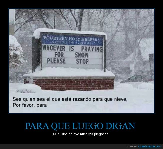 cartel,iglesia,mensaje,nevar,nieve,para,pedir,please,por favor,rezar,stop