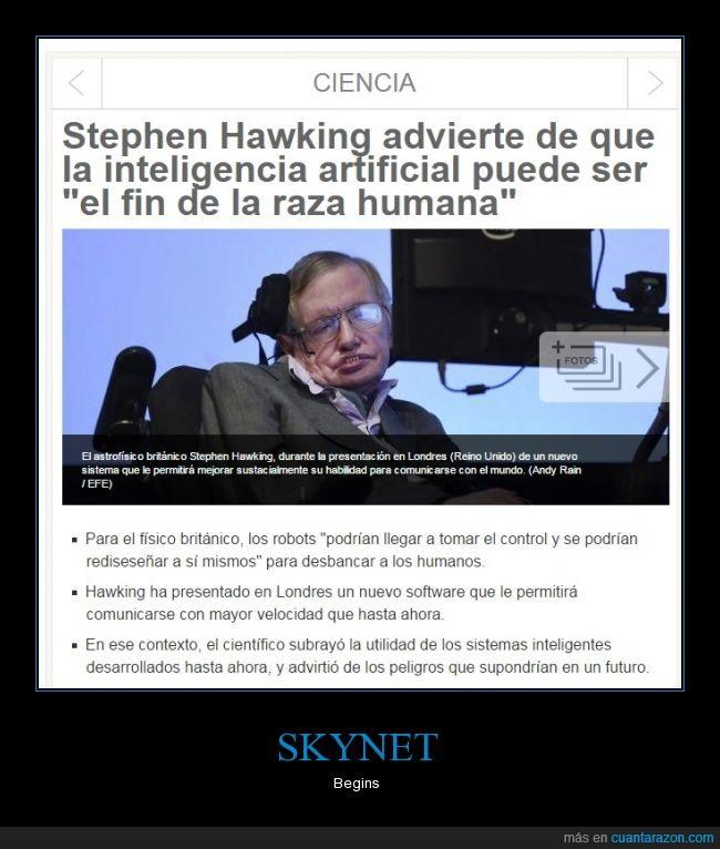 final,humana,inteligencia artificial,raza,skynet,stephen hawking,terminator