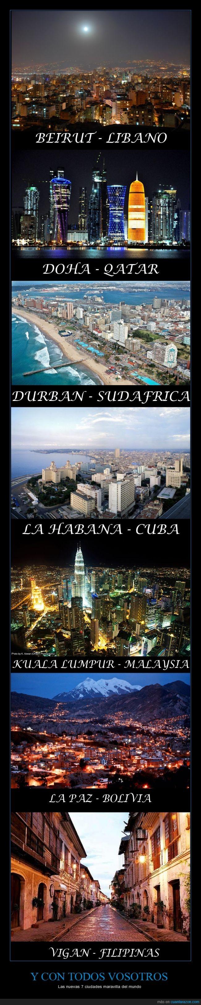 Beirut,Bolivia,ciudades maravillosas,Cuba,Doha,Durban,Filipinas,Kuala Lumpur,La Habana,La Paz,Libano,Malaysia,new 7 wonders,Qatar,Sudafrica,Vigan