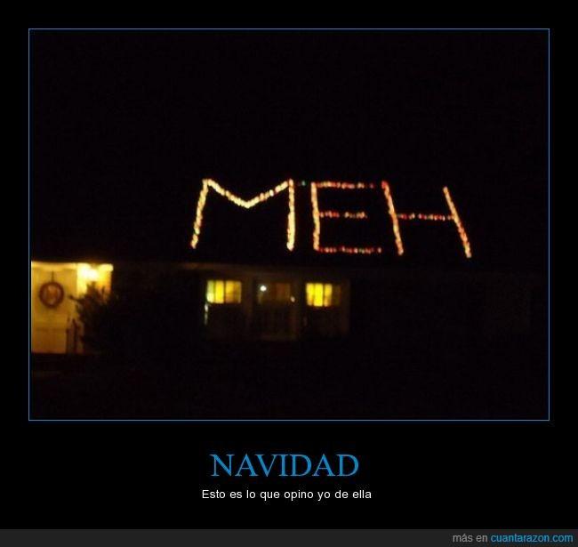 decoracion,espiritu navideño,indiferente,luces,meh,navidad,tejado