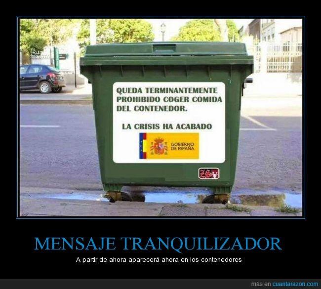 basura,comida,container,contenedor,crisis,ilegal,la crisis se ha acabado,mensaje,prohibicion,prohibido,Rajoy,rebuscar,tranquilizador