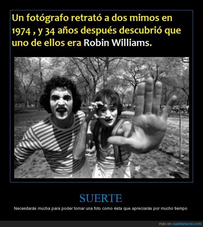foto,fotógrafo,mimos 1974,robin williams,suerte