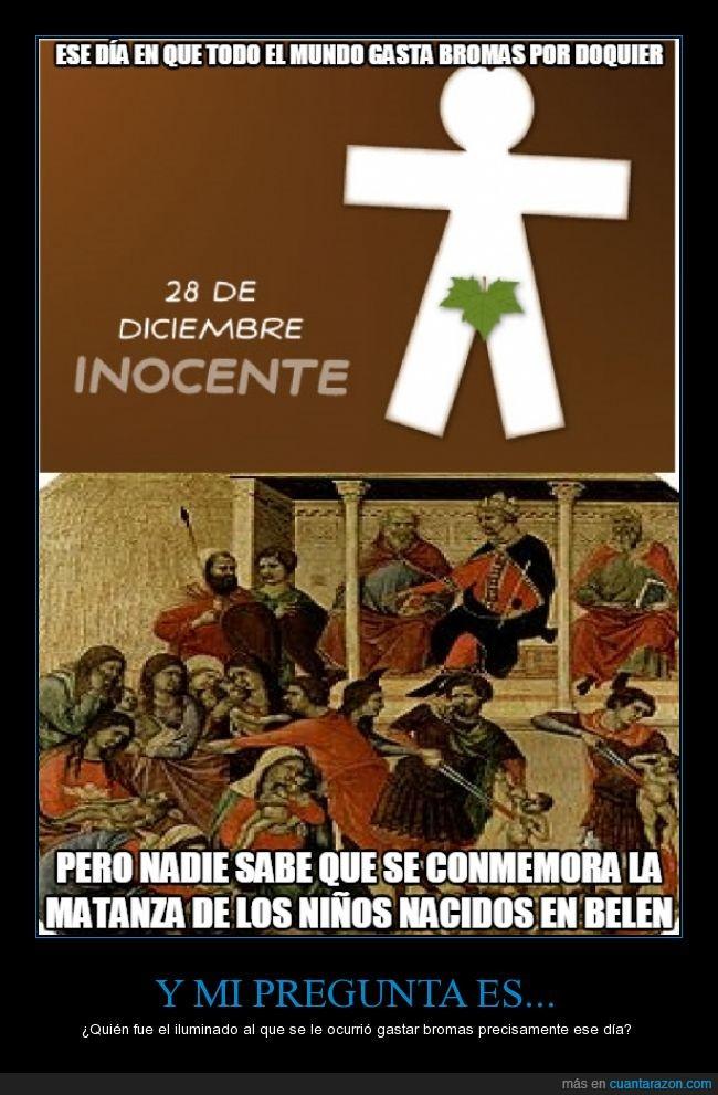 belen,día,día de los inocentes,día de los santos inocentes,inocentes,matanza,nacer,nacido,pregunta,santos