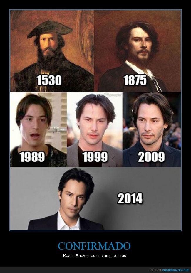 años,cara,cuadro,edad,inmortal,Keanu Reeves,misma,paso,Su nombre lo copié de google xD,vampiro