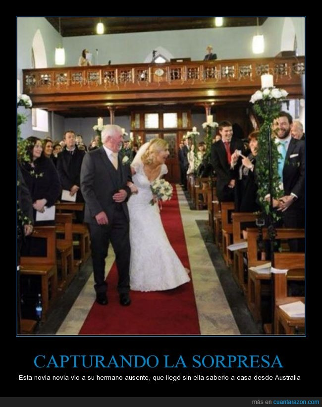 ausente,Australia,boda,cara,hermano,matrimonio,novia,sorpresa