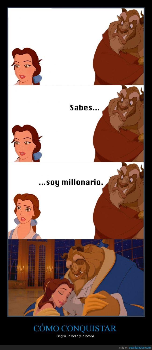 Bella,Bestia,conquistar,dinero,Disney,interes,millonario