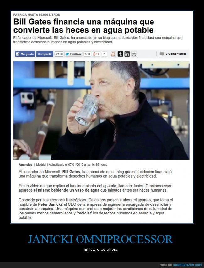 agua,beber,Bill Gates,deshecho,dinero,financiar,Janicki Omniprocessor,limpiar,potable
