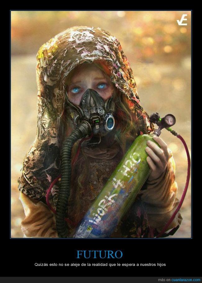 agua,artificial,contaminación,futuro,hijo,oxigeno,respirar,trabajar