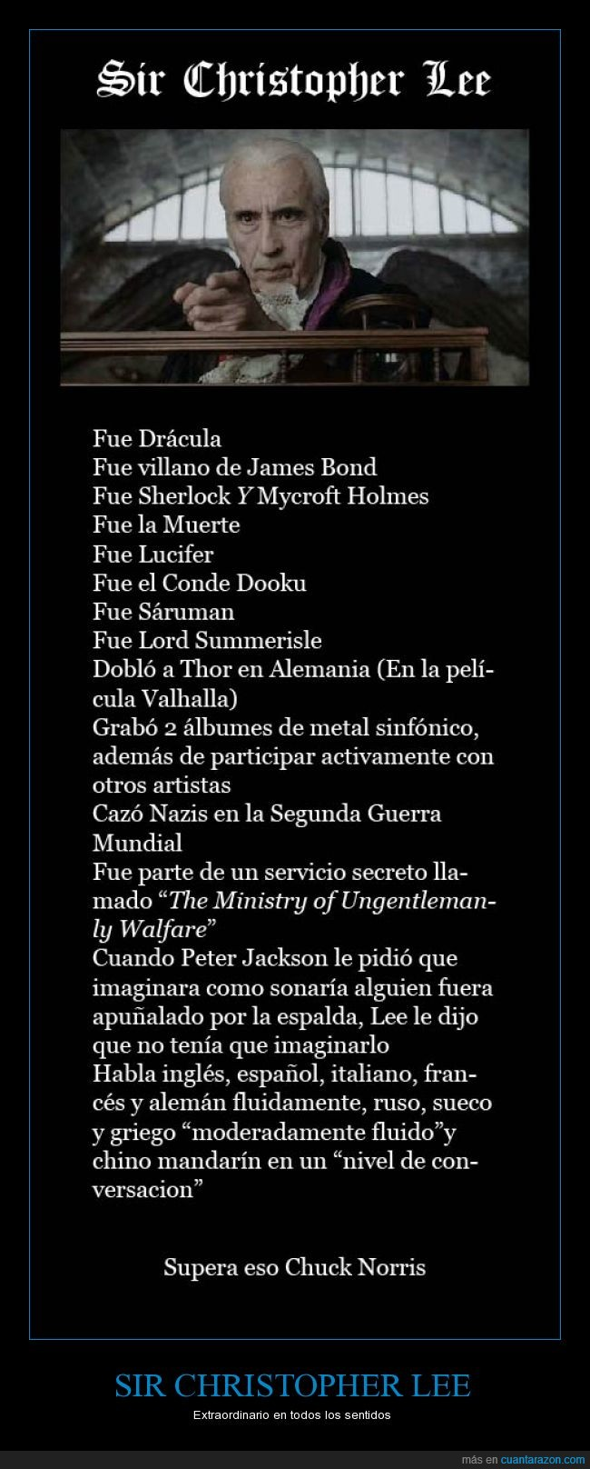 Charlemagne,Christopher Lee,Conde Dooku,Drácula,El Señor de los Anillos,Saruman,Star Wars,también fue Frankenstein,The Sword and the Cross,Tim Burton a veces