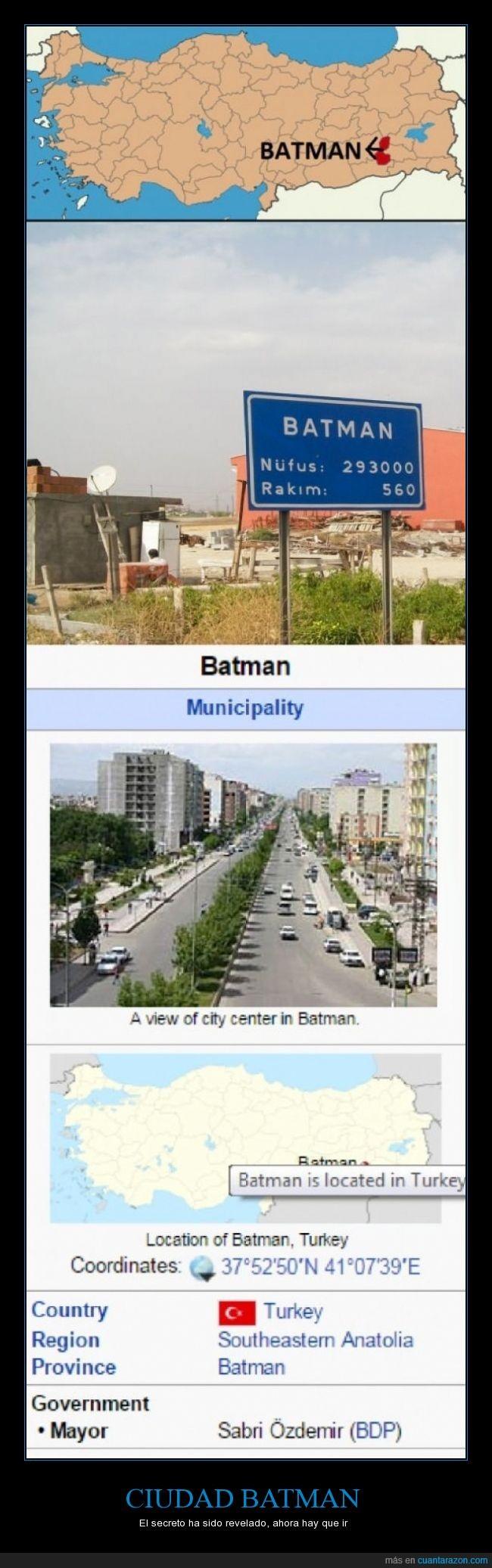 asia,Batman,ciudad,mansion,provincia,siempre lo supe,Turquia