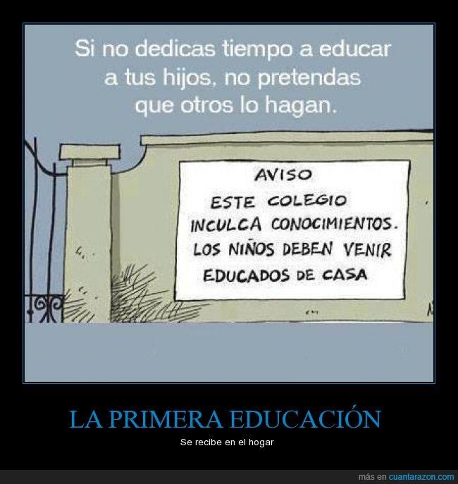casa,colegio,educación,familia,hogar,los colegios dan conocimiento