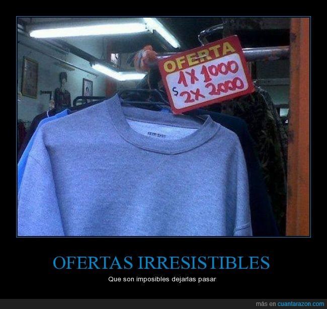 camisa,listo,mismo,nada,oferta,pagar,sudadera,take my money,vender
