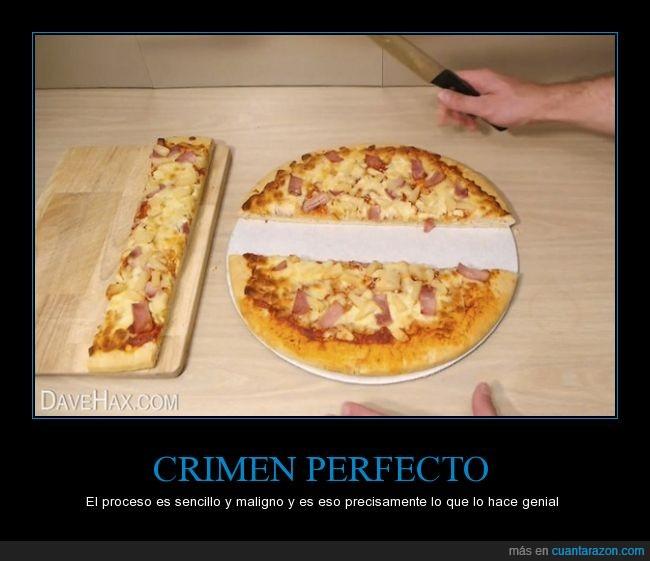 corte,engaño,ingenio,pizza,quedarte con mas pizza,truco