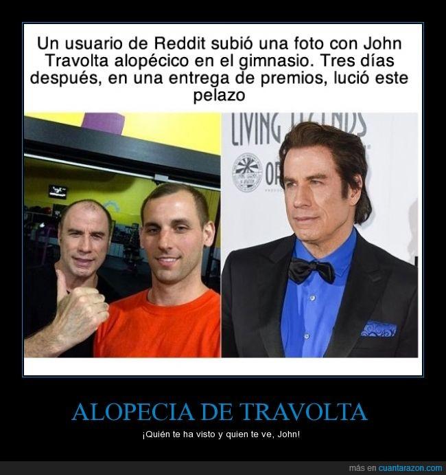 alopecia,autorretrato,calvo,creo que le queda mejor calvo mejor dicho rapado,en su peli Desde Paris con amor le queda bien y esta que se sale,John Travolta,peluca,reddit,refran,refranero español,selfi,selfie