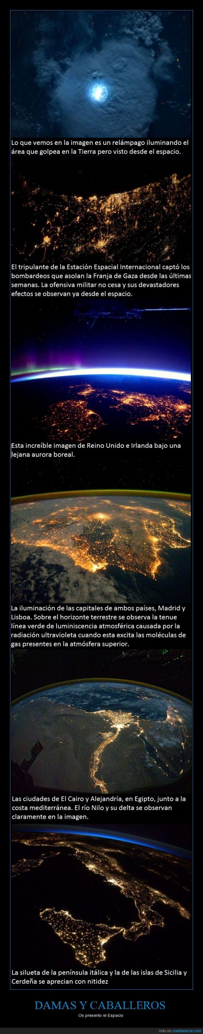Atmósfera,Aurora,Espacio,Gaza,Irlanda,Madrid,Nilo,Reino Unido,Relámpago