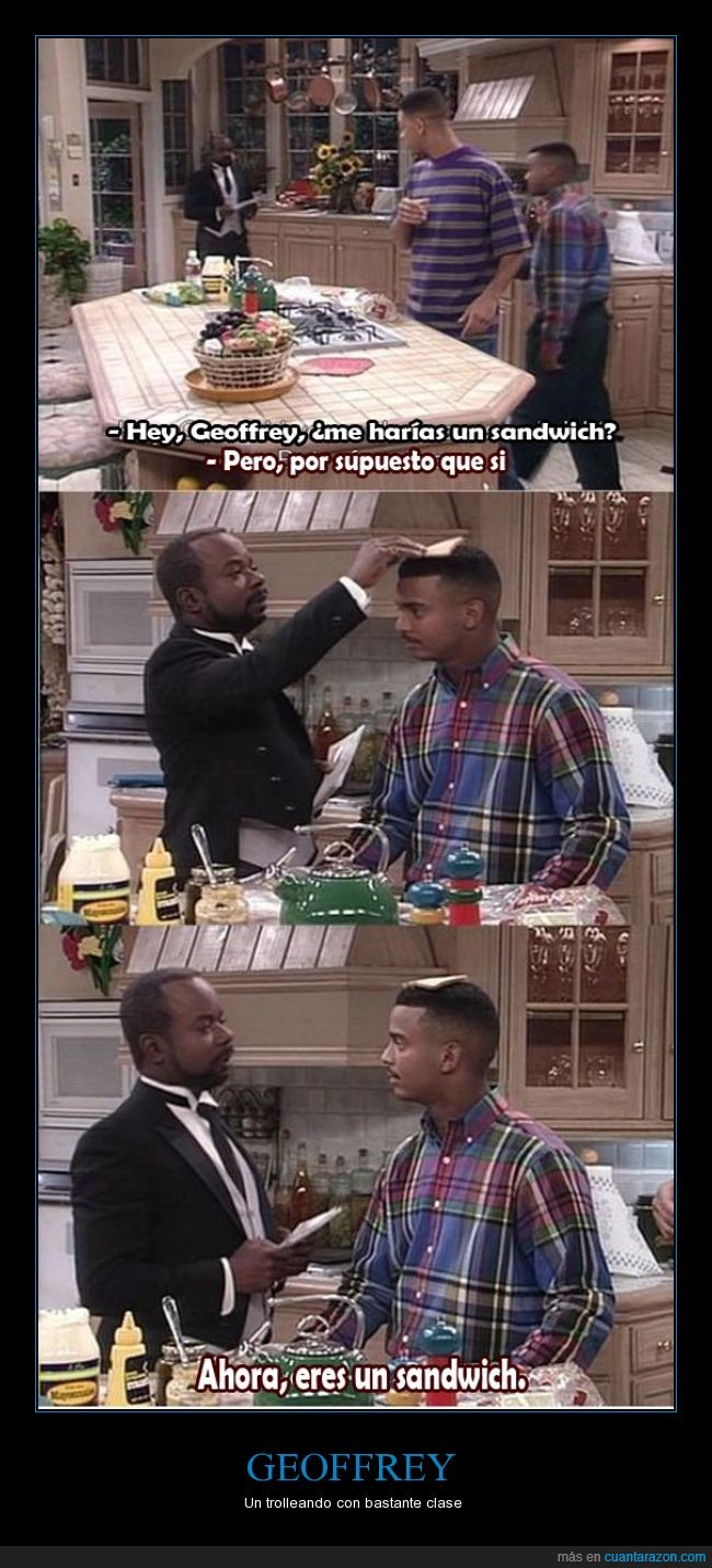 bocadillo,Carlton,El principe de Bel Aire,Geoffrey,mayordomo,sandwich,The Fresh Prince,troll,Will Smith