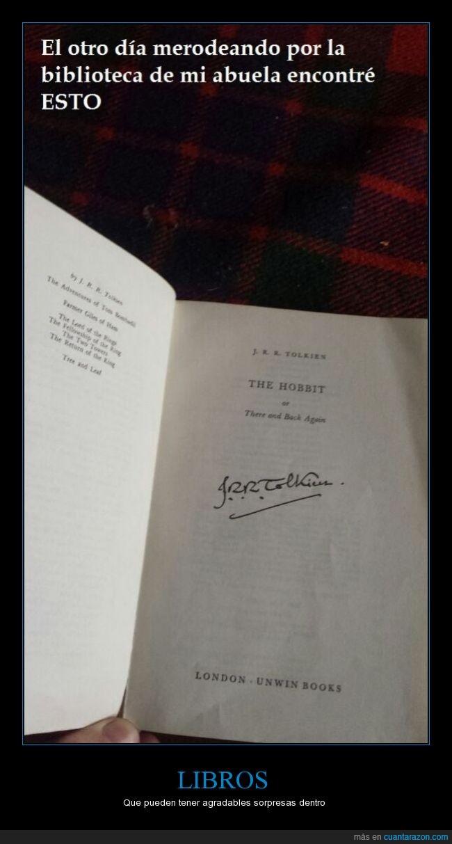 abuela,autografo,dedicado,firma,libros,te doy $5 y me estoy arriesgando,tesoro joya,tolkien