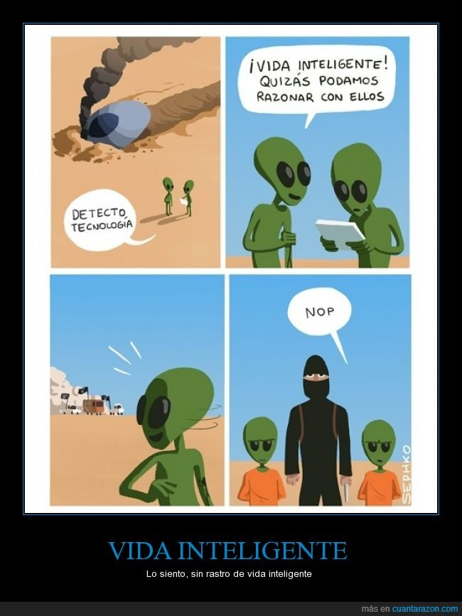 aliens,inteligente,opinion,viñeta,yihadistas