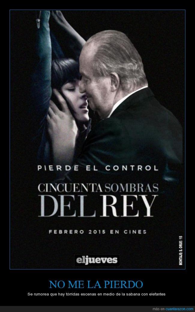 50 sombras de Grey,cincuenta sombras del rey,cine,estreno,Juan Carlos,pelícuLa,politíca,Rey,sátira,sombras