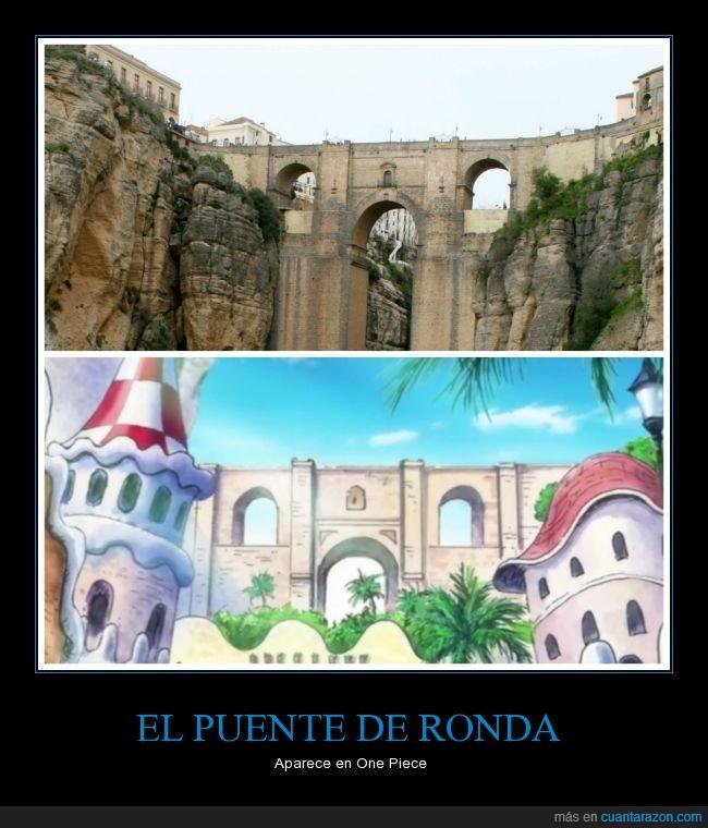 Dressrosa,Malaga,One Piece,puente,Ronda