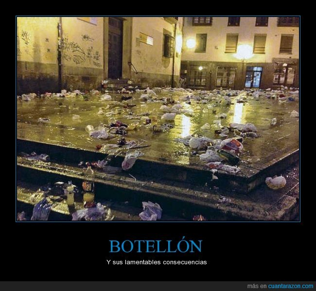 Asturias,Botellón,lo deberían de limpiar ellos mismos,Oviedo,Plaza del Sol,porquería en las calles,suciedad,sucio