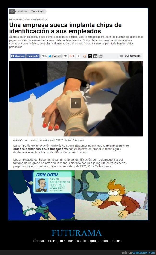 Aguja,Chip,Control,Dolor,Futurama,Identificación,Le cortan la mano a un empleado y roban en la empresa,Matt Groening,Pinchazo,Porque,Simpson