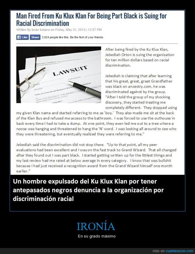 denuncia,discriminación,Jebediah Orton,Ku Klux Klan,racismo,¿ahora si le molesta la discriminación?